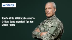 how to write military resume to civilian